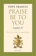 Praise be to You - Laudato Si