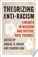 Theorizing Anti Racism