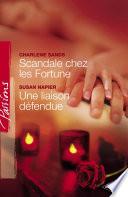 Scandale chez les Fortune   Une liaison d  fendue  Harlequin Passions