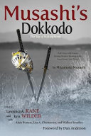 Musashi s Dokkodo  the Way of Walking Alone