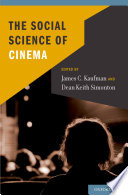 The Social Science Of Cinema book