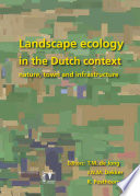 Landscape Ecology in the Dutch Context The Dutch Society For Landscape Ecology And Presents