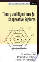 Theory And Algorithms For Cooperative Systems book