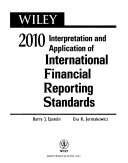 Wiley Interpretation And Application Of International Financial Reporting Standards 2010