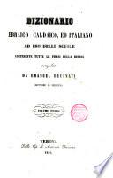 Dizionario Ebraico caldaico ed italiano ad uso delle scuole contenente tutte le frasi della Biblia