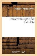Trois Aventures 5e Ed