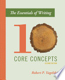 The Essentials of Writing  Ten Core Concepts