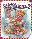 Sticky Situations 2