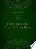 Truyen ngon tinh - Giac mo Trung Quoc