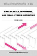 Bare plurals  indefinites  and weak strong distinction