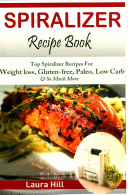 Spiralizer Recipe Book