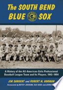 The South Bend Blue Sox