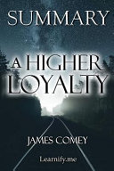 Summary A Higher Loyalty