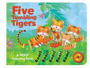 Five Tumbling Tigers That Roars This Lively Counting Book Is