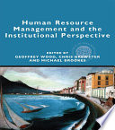 Human Resource Management and the Institutional Perspective