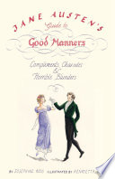 Jane Austen s Guide to Good Manners