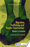 Migration  Trafficking and Gender Construction Book PDF