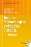 Topics on Methodological and Applied Statistical Inference