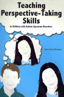 Teaching Perspective taking Skills to Children with Autism Spectrum Disorders
