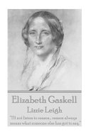 Elizabeth Gaskell   Lizzie Leigh