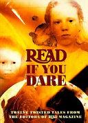 Read If You Dare