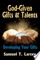 God Given Gifts and Talents