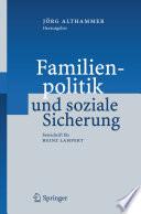 Familienpolitik und soziale Sicherung