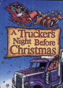 A Trucker's Night Before Christmas Book