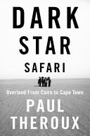 Dark Star Safari Africa From Cairo To South Africa
