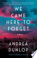 We Came Here to Forget Book PDF