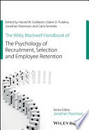 The Wiley Blackwell Handbook of the Psychology of Recruitment  Selection and Employee Retention