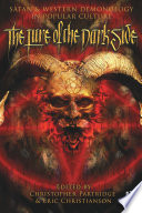 The Lure of the Dark Side Satan and Western Demonology in Popular Culture