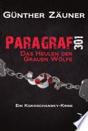Paragraf 301: Das Heulen der Grauen Wölfe. Österreich Krimi