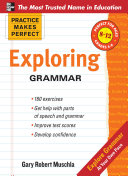 Practice Makes Perfect  Exploring Grammar