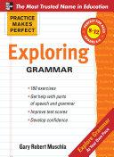 Practice Makes Perfect  Exploring Grammar