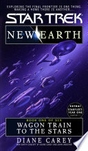 New Earth Book One wagon Train To The Stars