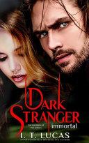Dark Stranger Immortal