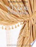 Better Homes and Gardens Beginner's Guide to Window Treatments