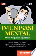 Seri Tune Up Imunisasi Mental Untuk Bangkitkan Optimisme