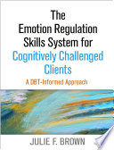 The Emotion Regulation Skills System for Challenged Learners