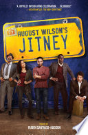 Jitney  A Play   Broadway Tie In Edition