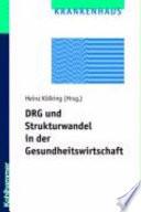 DRG und Strukturwandel in der Gesundheitswirtschaft