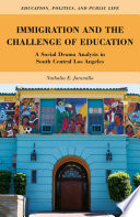 Immigration and the Challenge of Education