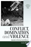 Conflict  Domination  and Violence