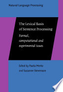 The Lexical Basis of Sentence Processing