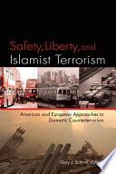 Safety  Liberty  and Islamist Terrorism