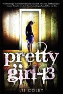 Pretty Girl-13 by Liz Coley