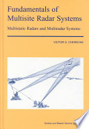 Fundamentals of Multisite Radar Systems: Multistatic Radars and Multistatic Radar Systems