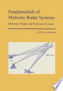 Fundamentals of Multisite Radar Systems: Multistatic Radars and Multistatic Radar Systems