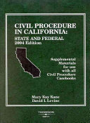 Civil Procedure In California 2004